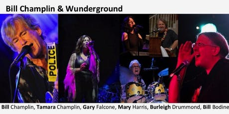 Bill Champlin & Wunderground tickets