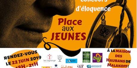 """Concours d'éloquence """"Place aux jeunes"""" à Malakoff billets"""