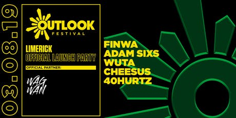 Outlook Festival Limerick Launch Party tickets