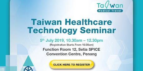 Taiwan Healthcare Technology Seminar tickets