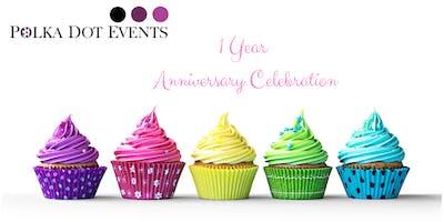 Polka Dot Events 1 Year Anniversary Celebration