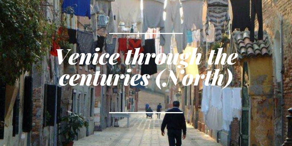 Afternoon Campo SS Apostoli - Venice through the centuries (North)