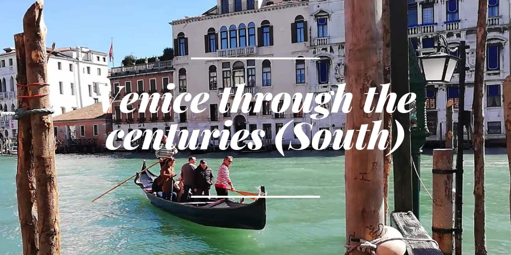 09:30AM Accademia (10AM from1 September) - Venice through the centuries (South)