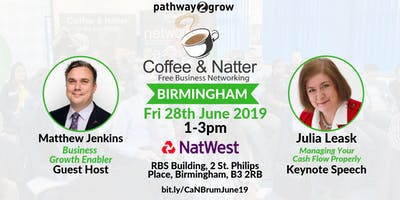 Birmingham Coffee & Natter - Free Business Networking Fri 28th June 2019