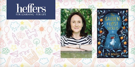 Children's at Heffers: 'The Garden of Lost Secrets' with Ann-Marie Howell  tickets
