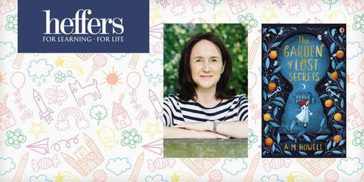 Children's at Heffers: 'The Garden of Lost Secrets' with Ann-Marie Howell