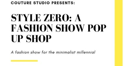 Style Zero Pop Up Shop & Show tickets