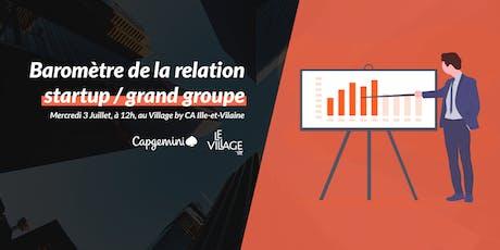 Baromètre de la relation startup / grand groupe billets