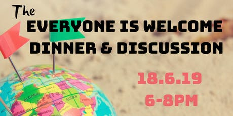 Everyone is Welcome - Dinner and Discussion tickets