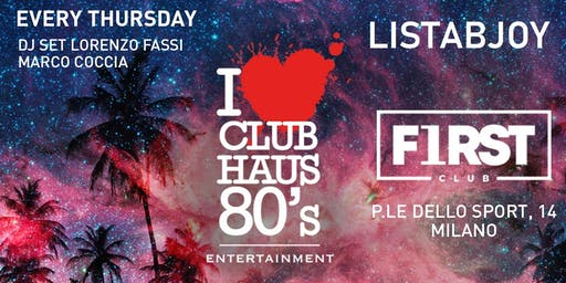 Club Haus 80s all'Ippodromo di SanSiro | INGRESSO GRATUITO | BJOY