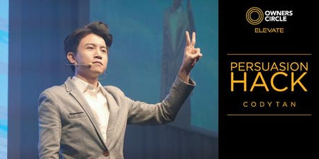 Persuasion Hack by Cody Tan | Owners Circle ELEVATE Series tickets