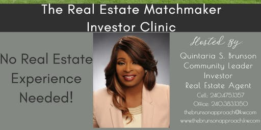 The Real Estate Matchmaker Investor Clinic