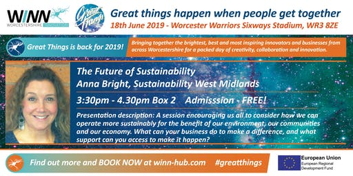 The future of Sustainability; Anna Bright - Sustainability West Midlands