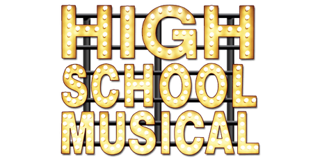 High School Musical - Thursday 4 July 2019 (Cast WILD) tickets