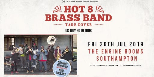Hot 8 Brass Band (Engine Rooms, Southampton)