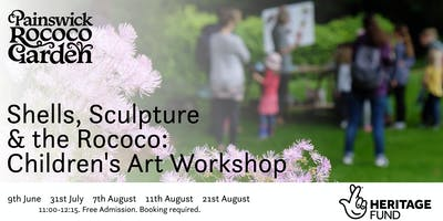 Shells, Sculpture and the Rococo: Children's Art Workshop