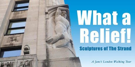 What a Relief – Sculptures of the Strand tickets