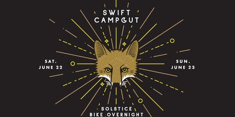 SWIFT x WILDHOOD CAMPOUT 2019 billets