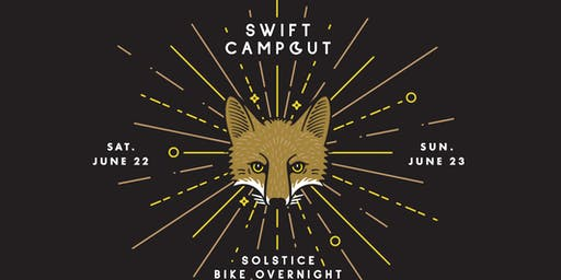 SWIFT x WILDHOOD CAMPOUT 2019