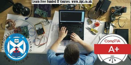 Free CompTIA A+ (Gateway to IT) Course in Glasgow : Part-time, Sunday Class tickets