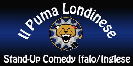 Il Puma Londinese Bilingual Italian/English Comedy tickets