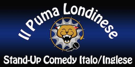 Il Puma Londinese Bilingual Italian/English Comedy