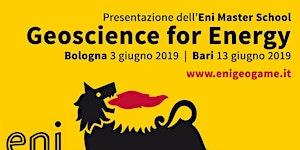 """Presentazione Eni Master School """"Geoscience for..."""
