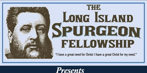 LI Spurgeon Fellowship: Doctrines of Grace Conference