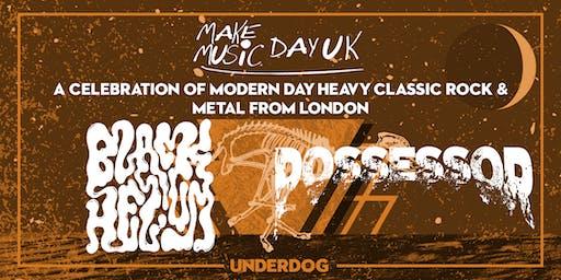 Black Helium & Possessor at The Underdog London for Make Music Day