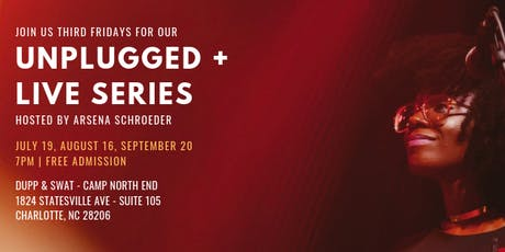 Camp North End: Unplugged+Live Concert Series tickets