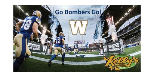 Kelly's Bar and Grill- Winnipeg Blue Bombers  Versus Edmonton Home Opener