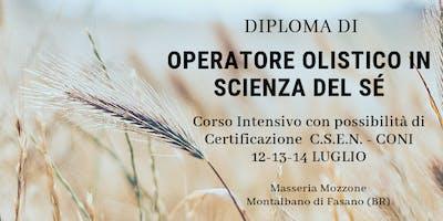"""Diploma di Operatore Olistico in """" Scienza del Sè"""""""