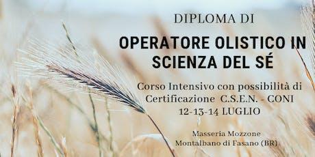 """Diploma di Operatore Olistico in """" Scienza del Sè"""" biglietti"""