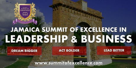 Jamaica Summit for Excellence in Leadership & Business tickets