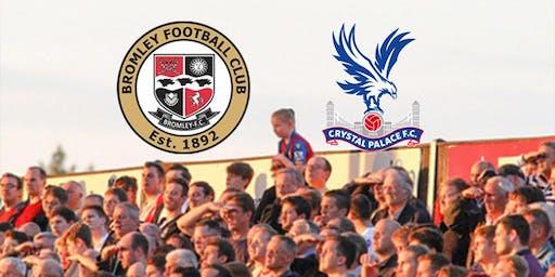 Bromley v Crystal Palace XI