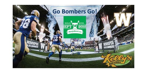 Banjo Bowl! Kelly's Bar and Grill- Winnipeg Blue Bombers Versus Saskatchewan