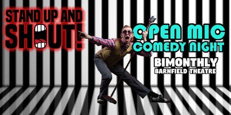 Stand up and Shout : Open Mic Comedy Evening tickets