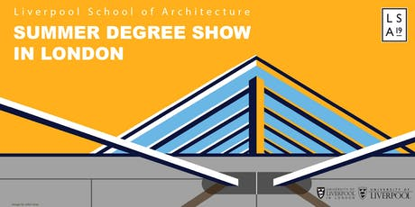 Summer Degree Show Opening-Liverpool Architecture School tickets