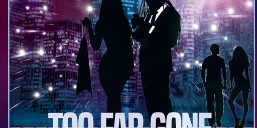 TOO FAR GONE, the stage play