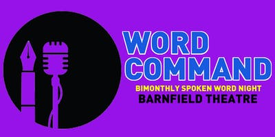 Word Command : Spoken Word Evening