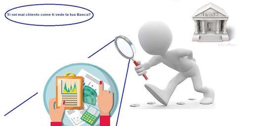 La gestione del finanziamento e dei rapporti con la propria Banca