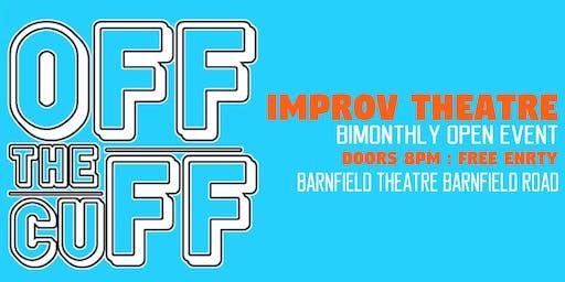 Off The Cuff : Improv Theatre Evening