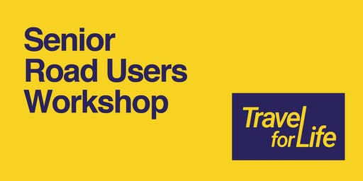 Senior Road User Workshop