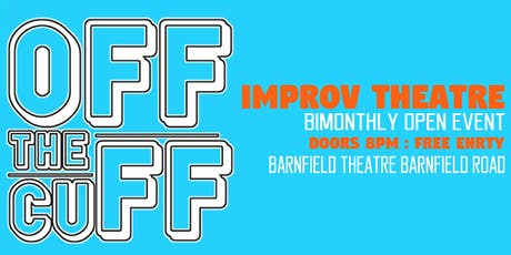 Off The Cuff - Improv Theatre Evening tickets
