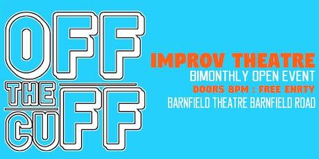 Off The Cuff - Improv Theatre Evening tickets