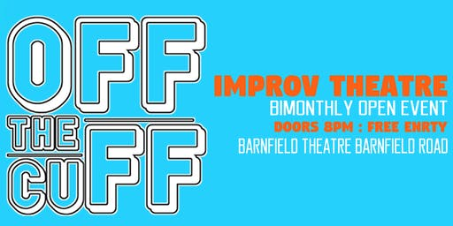 Off The Cuff - Improv Theatre Evening