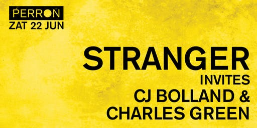 STRANGER INVITES: CJ BOLLAND & CHARLES GREEN