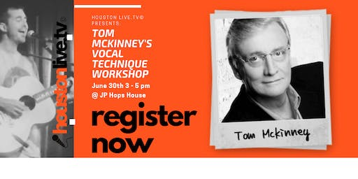 Houston Live Presents:  Vocal Technique with Tom McKinney at JP Hops House