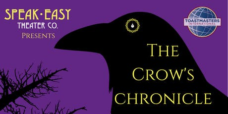 The Crow's Chronicle: Spontaneous Theater Inspired By True Stories tickets