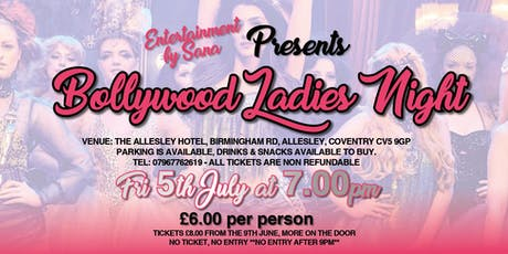 Bollywood ladies night  tickets